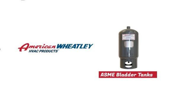 American Wheatley Explains A BDT 'Multi-Purpose' Bladder Expansion Tank