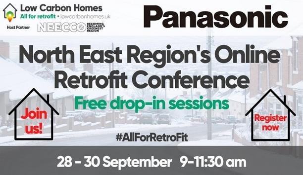 Panasonic Supports Low Carbon Homes North East Retrofit Conference