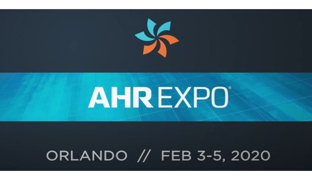 Chicago Gets Ready For AHR 2020, The World's Largest HVACR Marketplace
